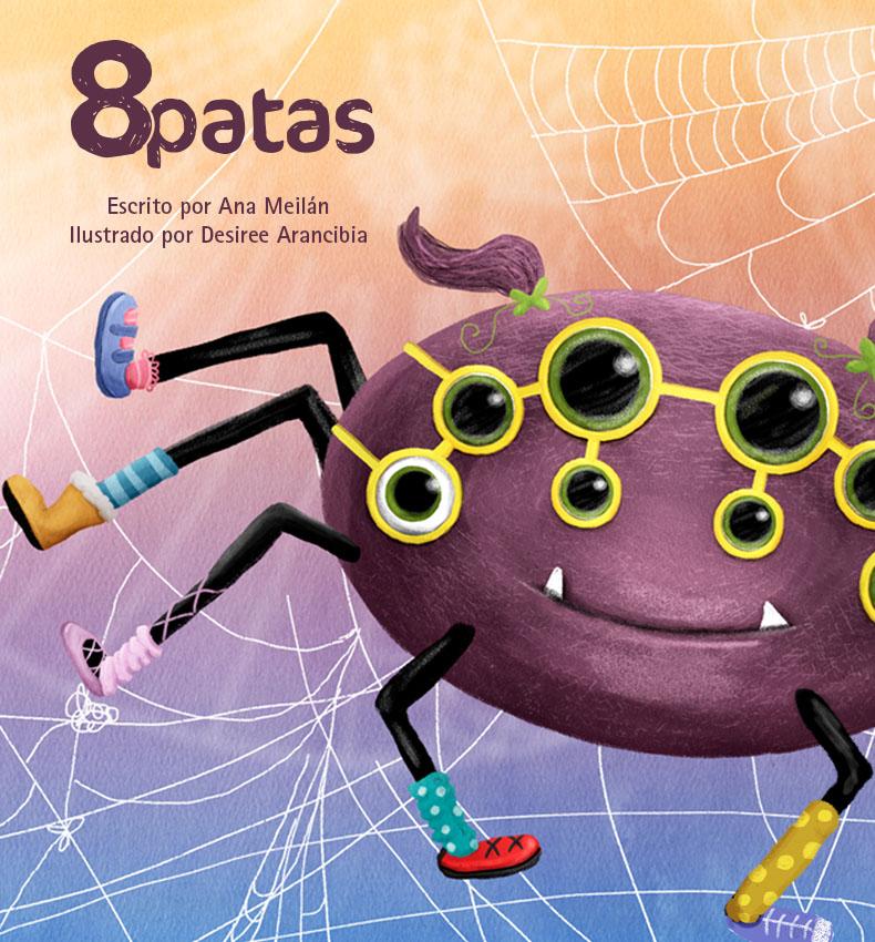 Una araña con 8 ojos, 8 patas, 8 calcetines, divertida y simpática, le encanta pintar, no le gusta tejer. Colores lila, libro ilustrado para infantil y primaria, libro para regalar, luchar por lo que uno quiere.