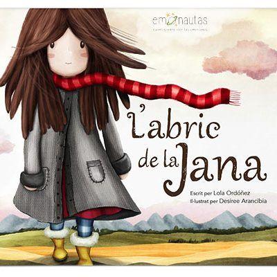 L'abric de la Jana, álbum infantil ilustrado que habla sobre el autoestima.