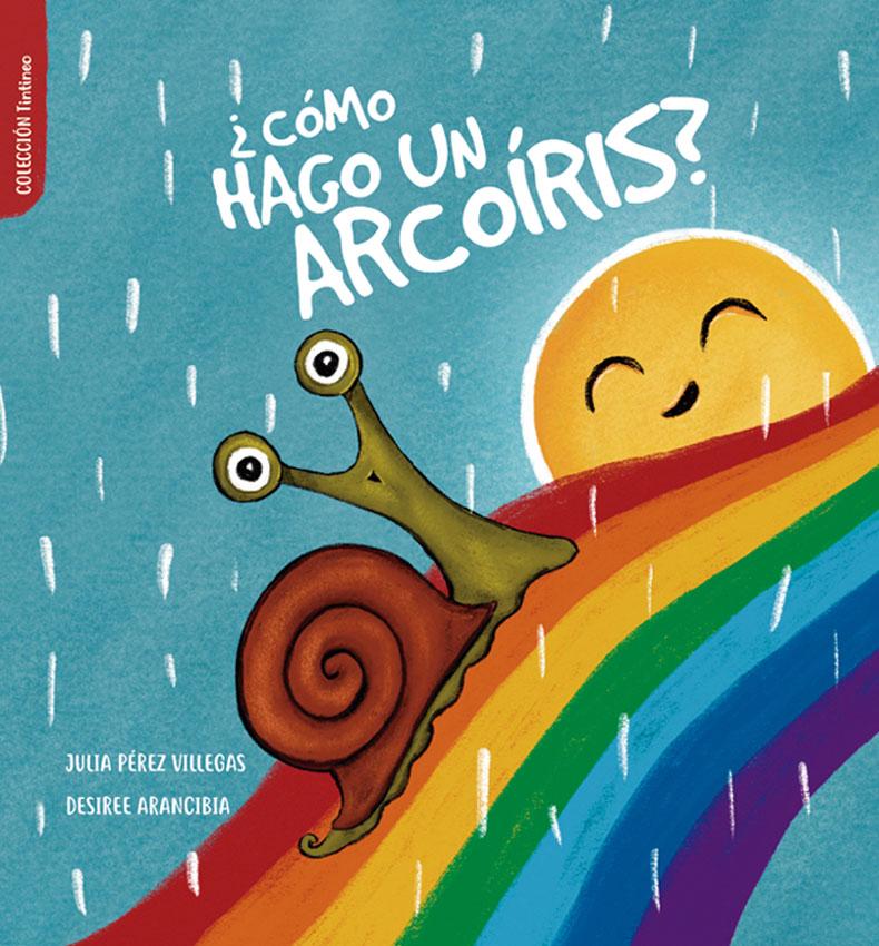 caracol con arcoiris, lluvia, 7 colores, amarillo, verde, azul, cian, rojo, naranja, libro para bebes rimado