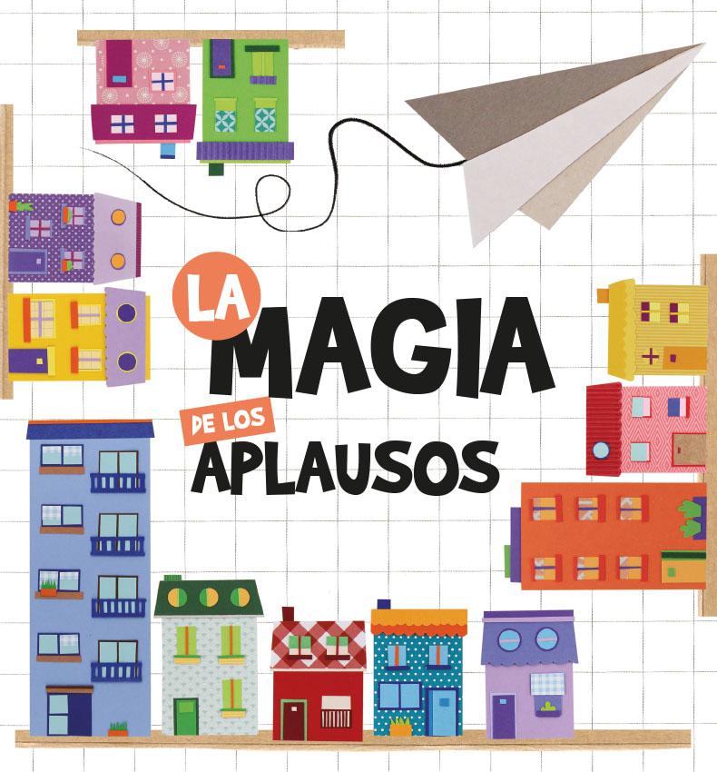 la magia de los aplausos cuentos para niños en cuarentena